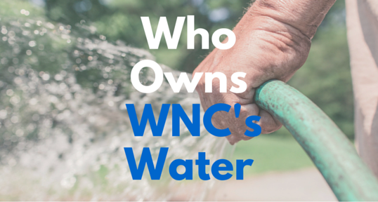 Who Owns WNC's Water